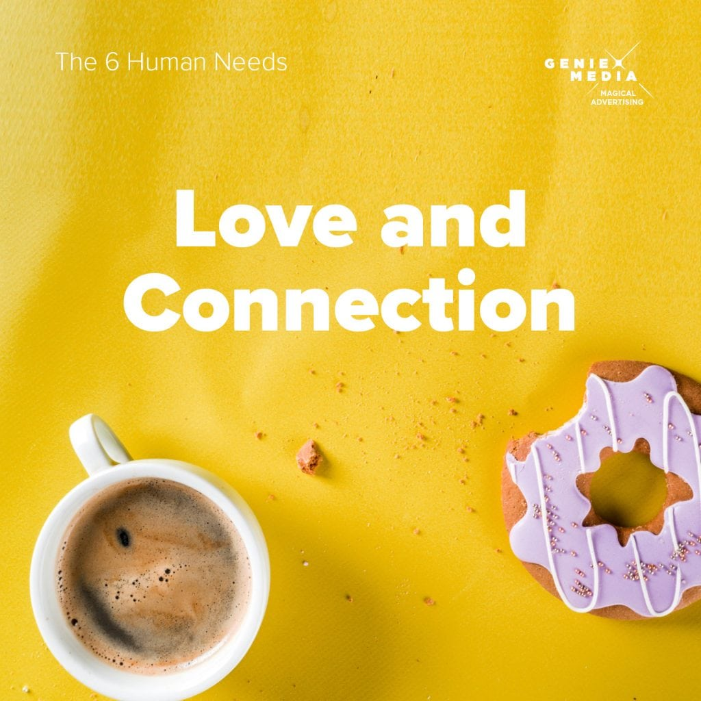 The 6 human needs - Love and Connection
